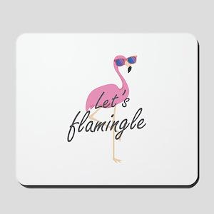 Let's Flamingle Mousepad