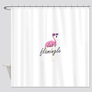 Let's Flamingle Shower Curtain