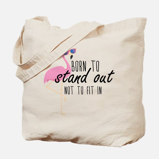 Born To Stand Out Tote Bag