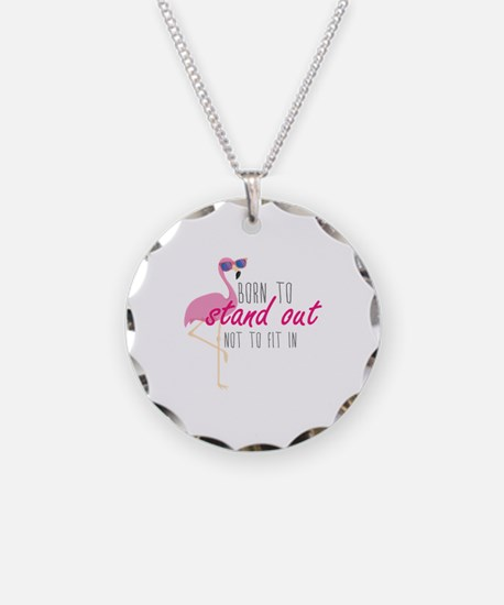 Born To Stand Out Necklace