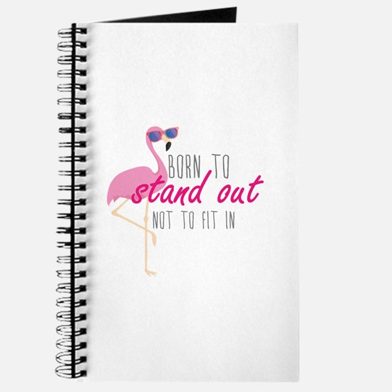 Born To Stand Out Journal