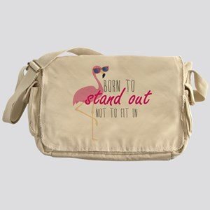 Born To Stand Out Messenger Bag