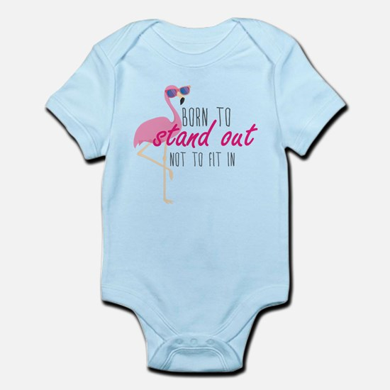 Born To Stand Out Infant Bodysuit