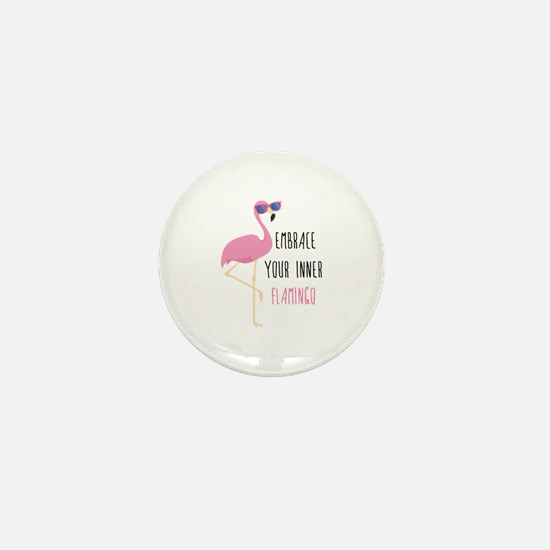 Embrace Your Inner Flamingo Mini Button
