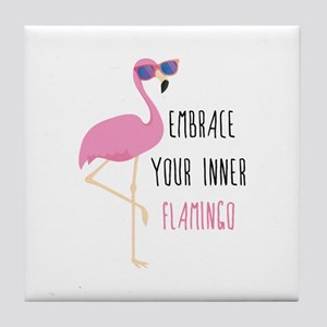 Embrace Your Inner Flamingo Tile Coaster