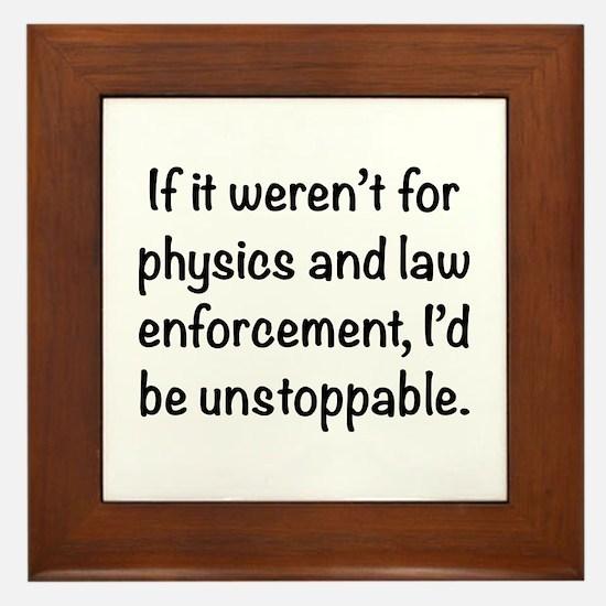 I'd be unstoppable Framed Tile