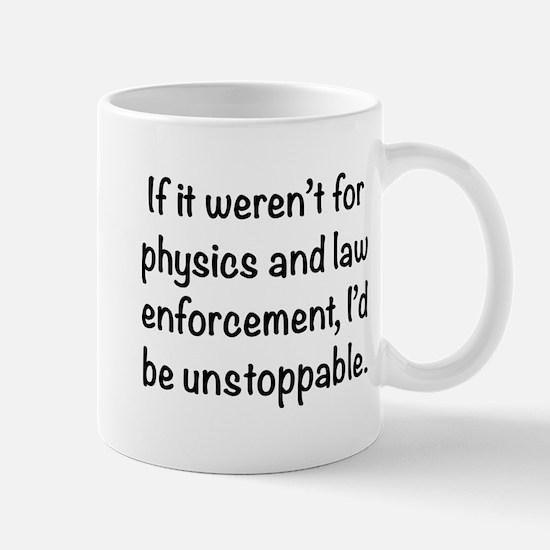 I'd be unstoppable Mug