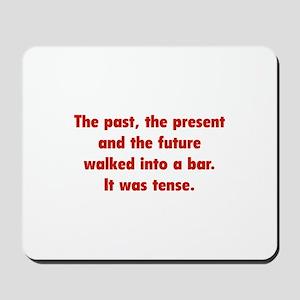 It was tense. Mousepad