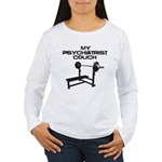 My psychiatrist Couch Women's Long Sleeve T-Shirt