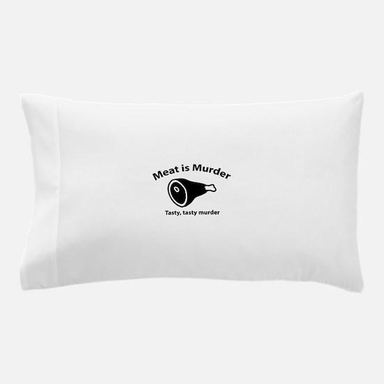 Meat is Murder Pillow Case