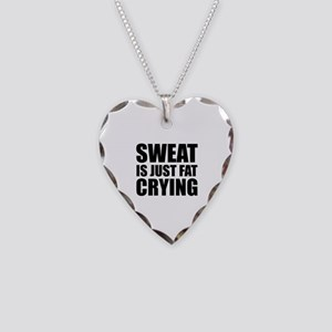 Sweat Is Just Fat Crying Necklace Heart Charm