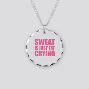 Sweat Is Just Fat Crying Necklace Circle Charm