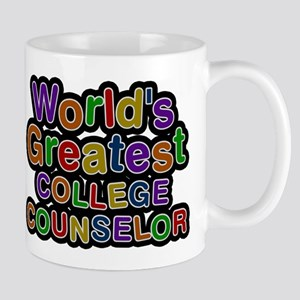 Worlds Greatest COLLEGE COUNSELOR Mugs