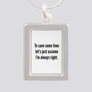 I'm always right Silver Portrait Necklace