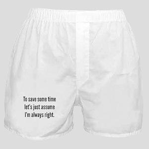 I'm always right Boxer Shorts