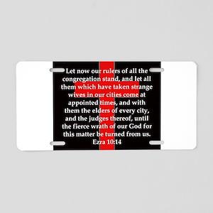 Ezra 10:14 Aluminum License Plate