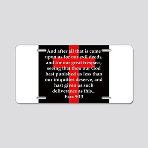 Ezra 9:13 Aluminum License Plate