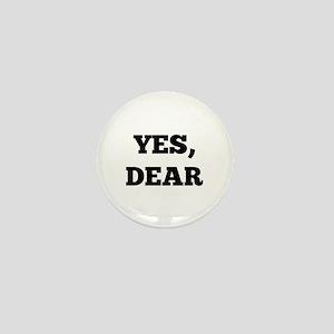 Yes, Dear Mini Button