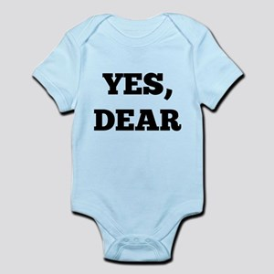 Yes, Dear Infant Bodysuit