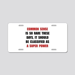 Common Sense Aluminum License Plate