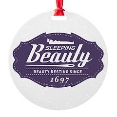 Sleeping Beauty Since 1697 Ornament
