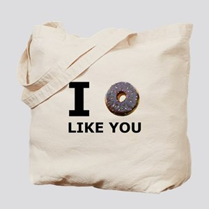 Donut Like You Tote Bag