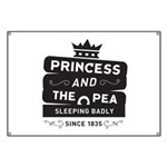 Princess & the Pea Since 1835 Banner