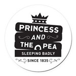 Princess & the Pea Since 1835 Round Car Magnet