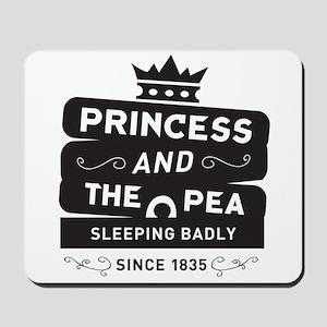 Princess & the Pea Since 1835 Mousepad