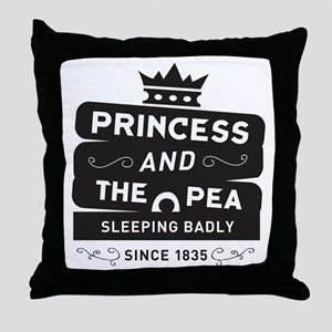 Princess & the Pea Since 1835 Throw Pillow
