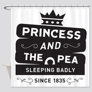 Princess & the Pea Since 1835 Shower Curtain