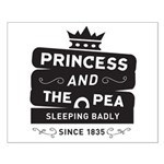 Princess & the Pea Since 1835 Small Poster