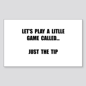 Just The Tip Sticker