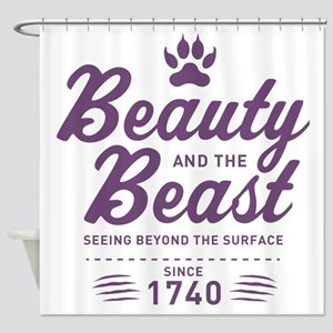 Beauty And The Beast Since 1740 Shower Curtain