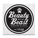 Beauty and the Beast Since 1740 Tile Coaster