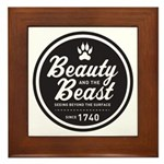 Beauty and the Beast Since 1740 Framed Tile