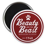 Beauty and the Beast Since 1740 Magnet