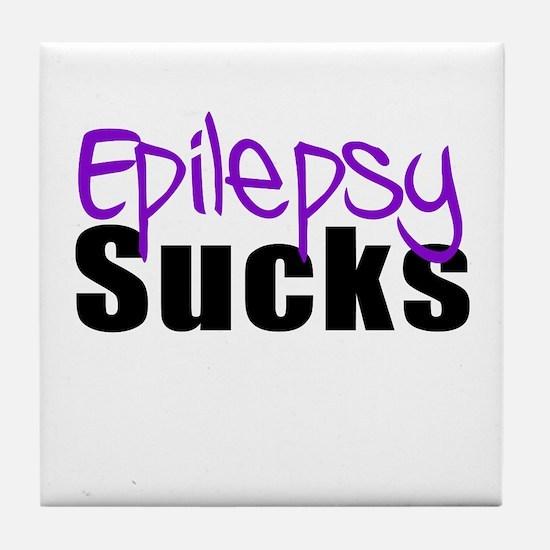 Epilepsy Sucks Tile Coaster
