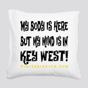IN KEY WEST - WHITE Square Canvas Pillow