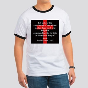 Ecclesiastes 12-13 Ringer T