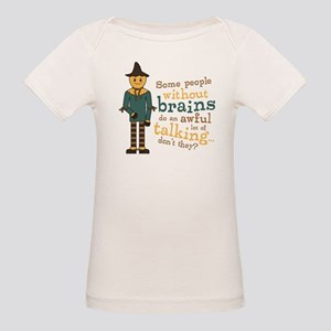 Scarecrow Brains Quote Organic Baby T-Shirt