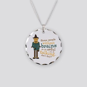 Scarecrow Brains Quote Necklace Circle Charm