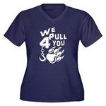 We Pull 4 You Plus Size T-Shirt