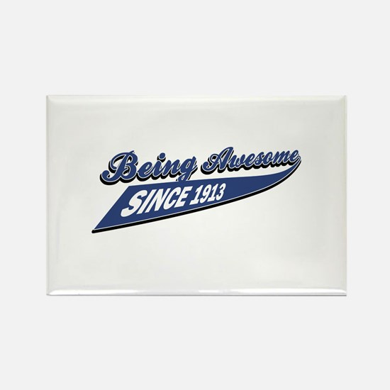 Awesome since 1916 Rectangle Magnet