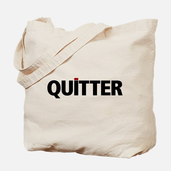 QUITTER Tote Bag