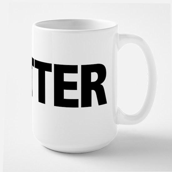 QUITTER Mug