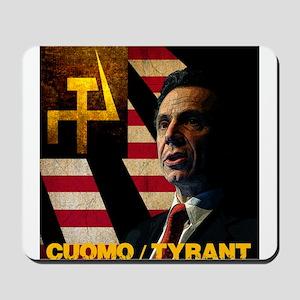 Cuomo the Tyrant Mousepad