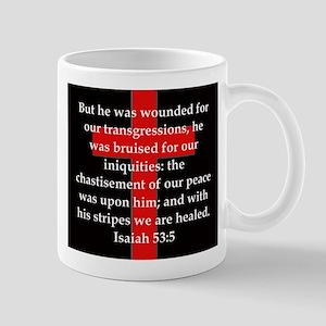 Isaiah 53:5 11 oz Ceramic Mug