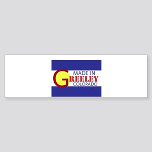 MADE IN GREELEY Bumper Sticker