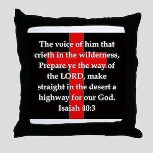 Isaiah 40:3 Throw Pillow